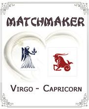 Both Virgo and Capricorn are earth signs who have similar characteristics which