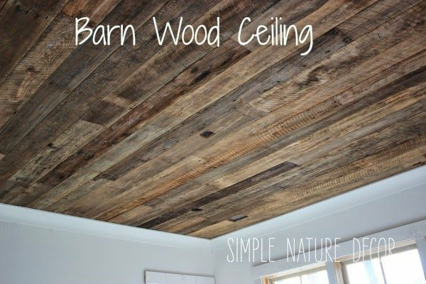 Barnwood Ceiling | Simple Nature Decor - it would be great to do this for the roof of the alfresco.