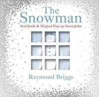The snowman (storybook & magical pop-up snοwglobe) bbk