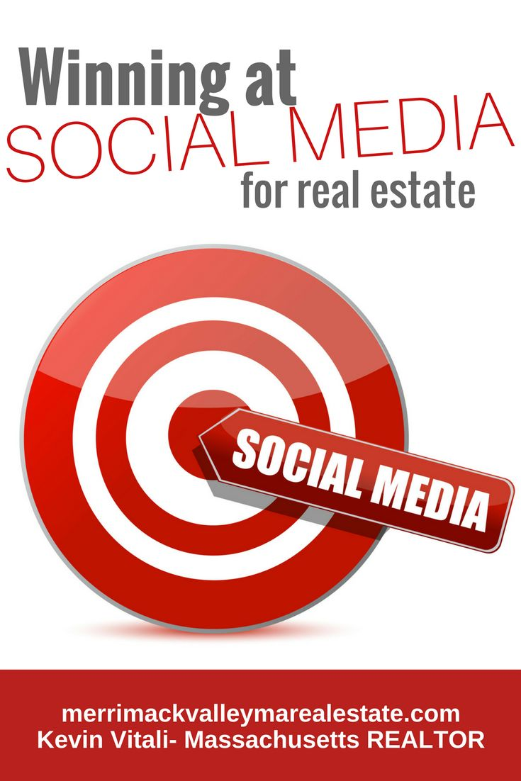 Winning at Social Media For Real Estate. See How to Better Utilize Social Media in Your Real Estate Business: http://merrimackvalleymarealestate.com/winning-social-media/