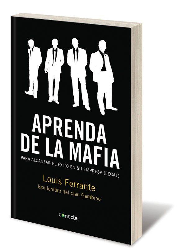 Aprenda De La Mafia Pdf Libro Gratis Soy Emprendedor Pdf Libros Libros Interesantes Libro Electrónico