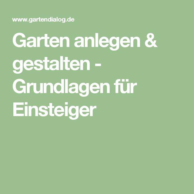 25+ Best Ideas About Garten Planen On Pinterest | Terrasse Planen ... Grundlagen Gartengestaltung Tipps
