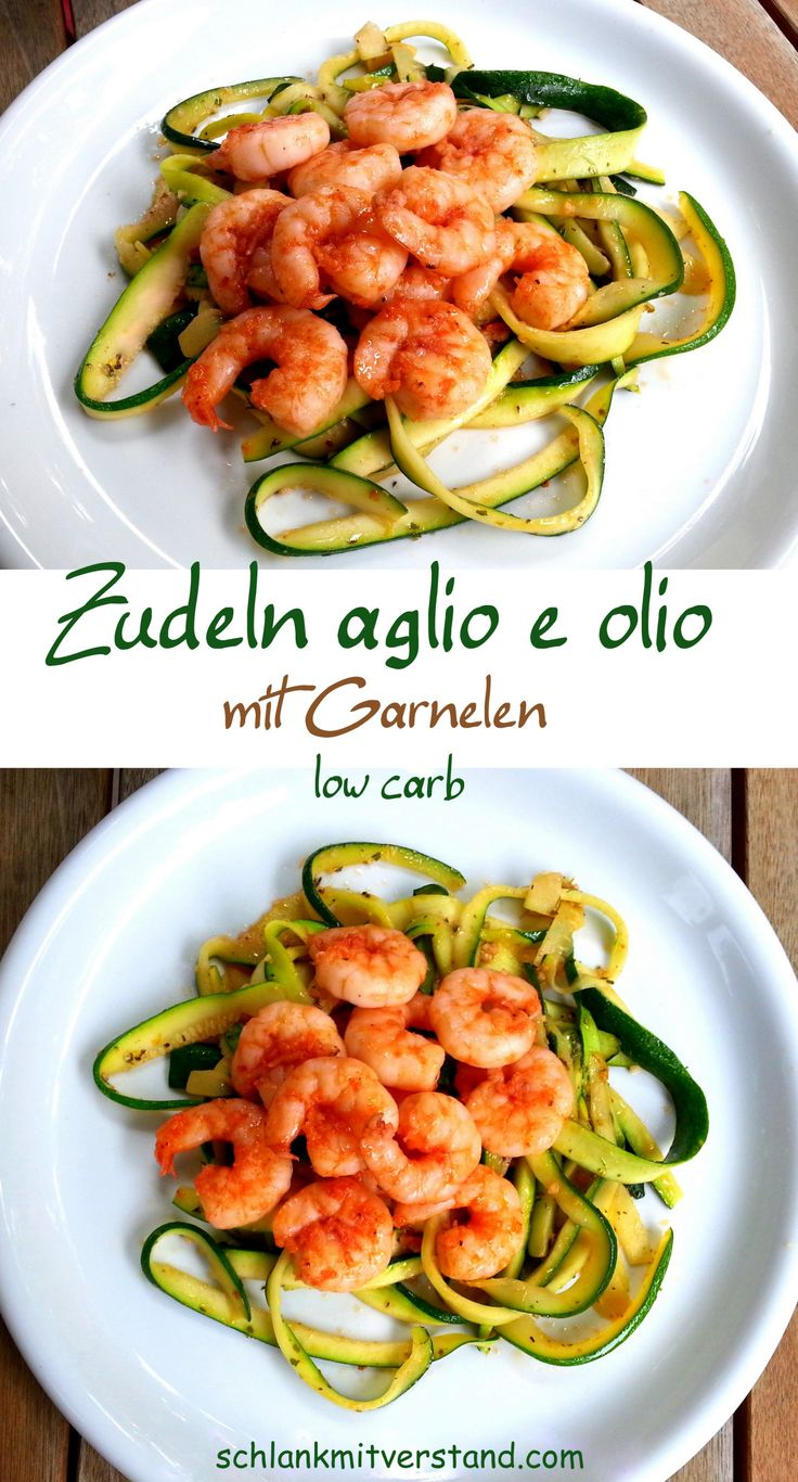 """Zudeln """"aglio e olio"""" mit Garnelen low carb Leckere Zudeln (Zucchininudeln)mit Garnelen. Ein schnelles und leckeres, halb-italienisches low carb Gericht mit herb-würziger Note. Ich liebe es! Zutaten (für 1 Person): 200g Riesengarnelen (frisch oder TK) 1 mittelgroße Zucchini (ca. 250 g) 2 Knoblauchzehen 3 EL gutes Olivenöl 1 kleine getr. Chilischote oder Chiliflocken,1 EL Sonnentor Provencekräuter Salz undschwarzer Pfeffer aus der Mühle #abnehmen #lowcarb #Rezept #deutsch #essen #Food #Fo"""