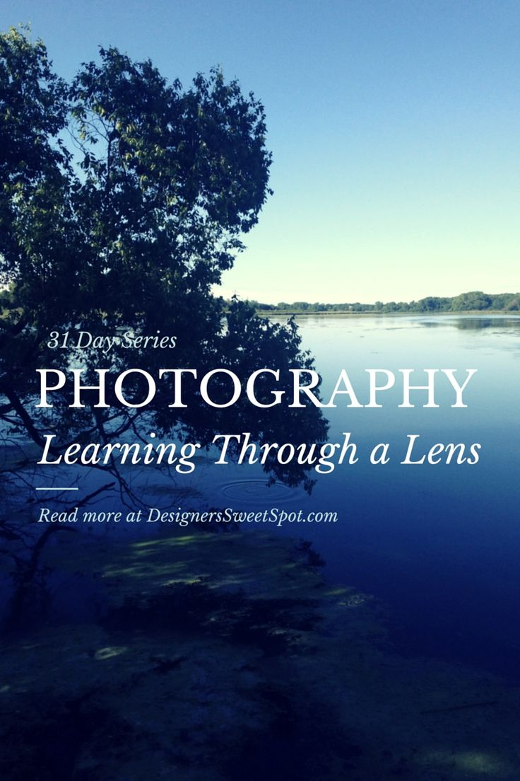 Photography: Learning Through the Lens