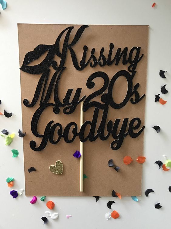 "Glitter ""Kissing My 20s Goodbye"" Topper 30 Cake Topper, Big 30 , 30th birthday, thirty birthday pick, glitter 30, Gold 30, dirty 30 by PrettyCuteCuts on Etsy"