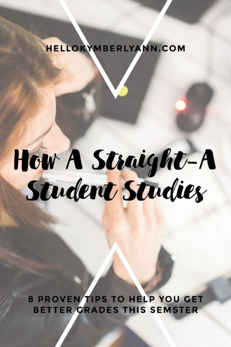 How A Straight-A Student Studies: 8 Proven Tips to Help You Get Better Grades This Semester