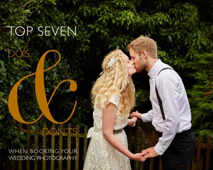 Guide to the top 7 do's & don'ts when choosing your wedding photographer