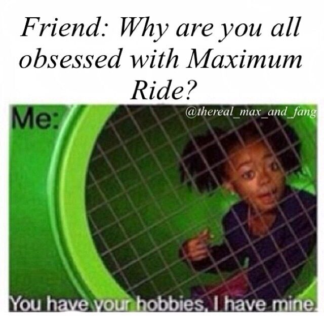 Maximum Ride you gotta love it