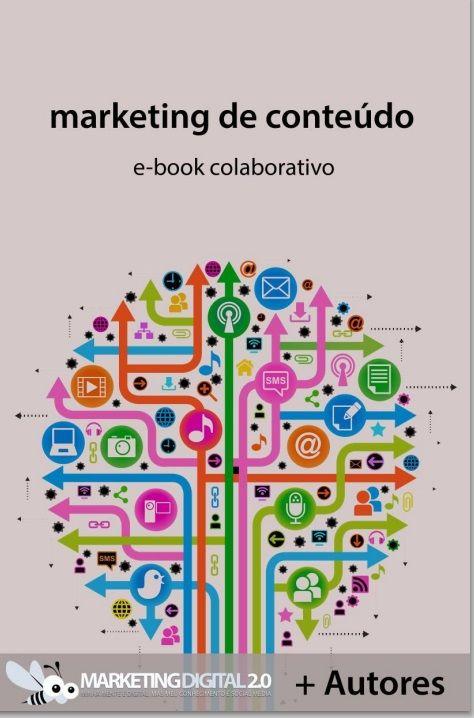 [E-Book] Marketing de Conteúdo, por Marketing Digital 2.0. Link para download:  https://www.dropbox.com/s/il7jrpzfg1voqa7/e-book_colaborativo_marketing_conteudo.pdf /#marketing  #socialmedia #ebook