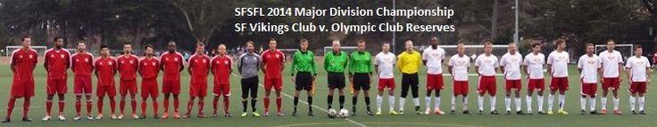 SF Vikings Club v. Olympic Club Reserves - playing since 1920s.
