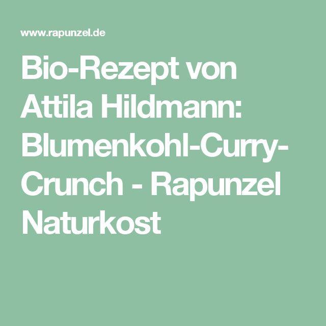 Bio-Rezept von Attila Hildmann: Blumenkohl-Curry-Crunch - Rapunzel Naturkost
