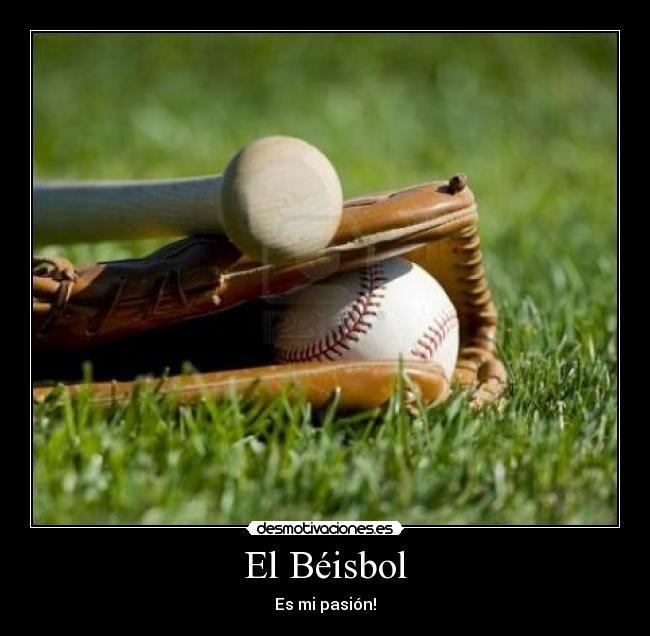 Carteles de Beisbol Pag. 110 | Desmotivaciones