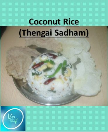 coconut rice or thengai sadham as it is called in Tamil