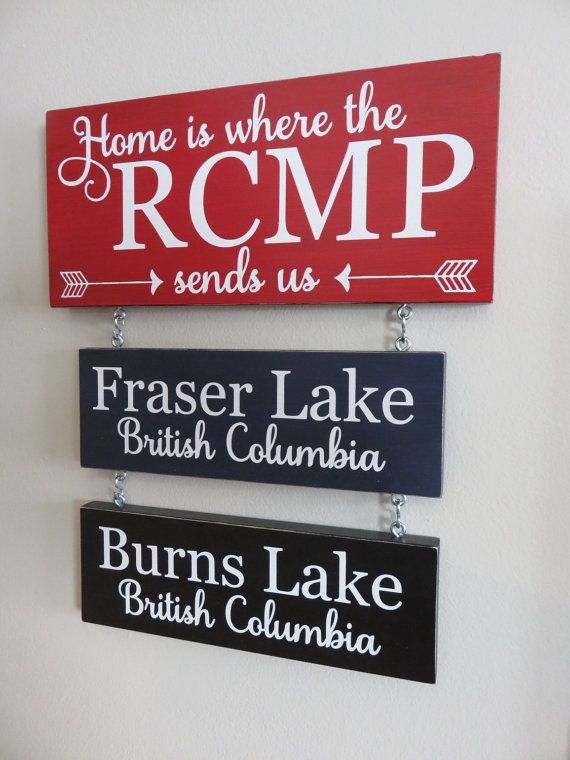 Home Is Where the RCMP Sends Us hanging wooden sign from Home Love Designs on Etsy