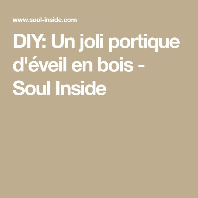 DIY: Un joli portique d'éveil en bois - Soul Inside