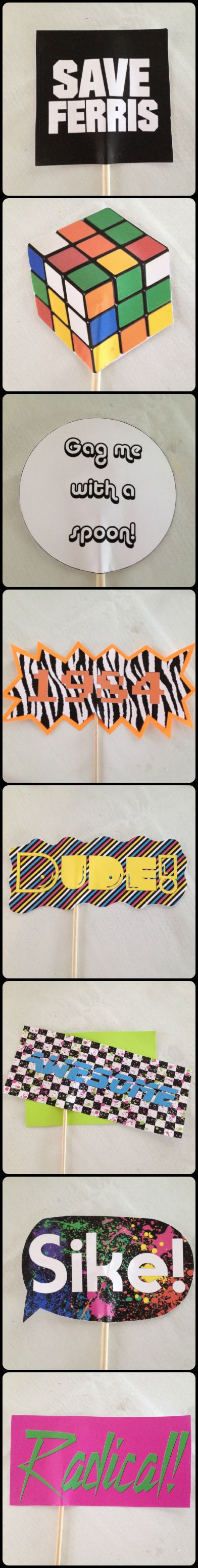 80s themed 30th Birthday Party - Free Printable: Photobooth Signs of 80s Phrases  sometimeskatie.wordpress.com