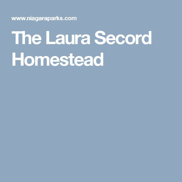 The Laura Secord Homestead
