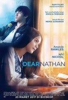 Download Film Dear Nathan (2017) WEB-DL Full Movie : http://www.gratisinter.net/2017/07/download-film-dear-nathan-2017-web-dl-full-movie.html