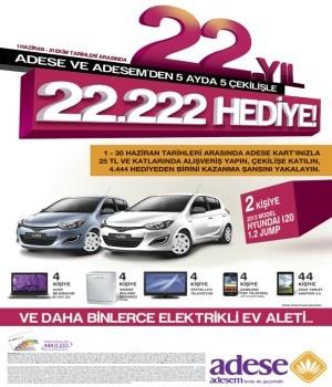 Adese Çekiliş Kampanyası - Adese 22.Yıl Hyundai i20 Çekilişi  http://www.kampanya-tv.com/2013/06/adese-cekilis-kampanyas-adese-22yl.html