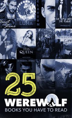 25 werewolf books you have to read, free on Wattpad.
