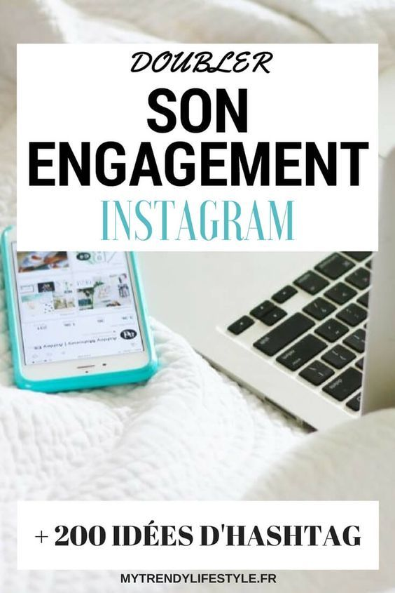 Comment doubler son engagement instagram + un pdf gratuit avec plus de 200 idées d'hashtags.