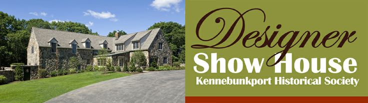 Showhouse in Kennebunkport
