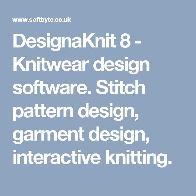 DesignaKnit 8 - Knitwear design software. Stitch pattern design, garment design, interactive knitting.