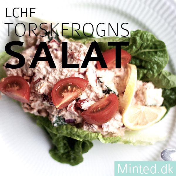 LCHF torskerognssalat