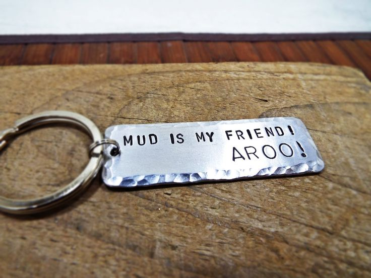 Mud Is My Friend! - AROO! - Personalized Keychain - Aluminum Hand Stamped - Best Gift for Spartan men and Women racers of Spartan Race by Aluminiopassions on Etsy