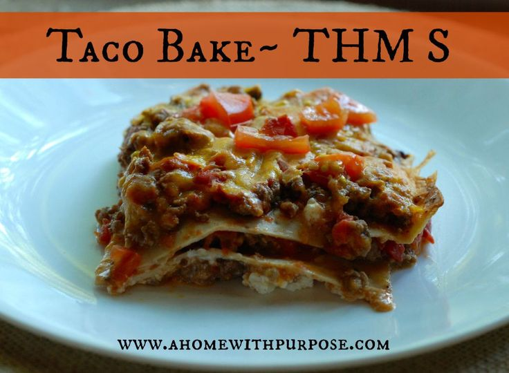 Taco Bake (S) | A Home with Purpose! | Bloglovin'