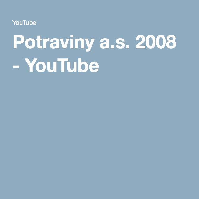 Potraviny a.s. 2008 - YouTube