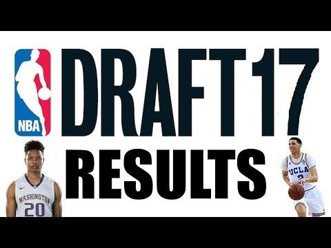 NBA Draft Results 2017 - (More info on: https://1-W-W.COM/lottery/nba-draft-results-2017/)
