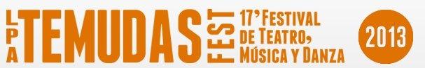 La Fura dels Baus inaugura en verano una nueva edición del Festival de Teatro. Música y Danza de Las Palmas de Gran Canaria, que baja a pie de calle con vocación itinerante y cambia su nombre de acuerdo a su nueva filosofía. TEMUDAS FEST también incluye en su programa espectaculares montajes y actuaciones de PAN.OPTIKUM, la Oroquesta Filarmónica de Gran Canaria, La Salamandre y Wired Aerial Theatre