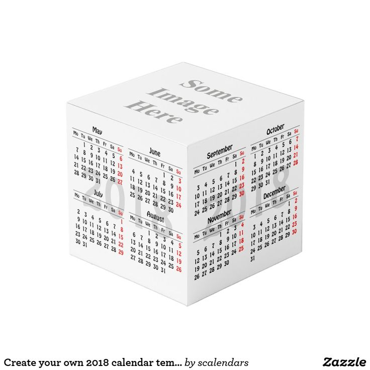 Create your own 2018 calendar template cube