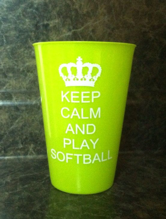 keep calm and play softball.  17 oz plastic glass. Makes great gifts on Etsy, $2.50