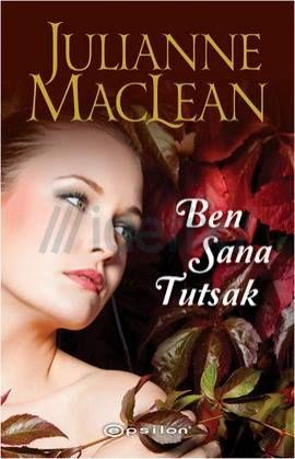 Ben Sana Tutsak – Julianne Maclean e kitap indir