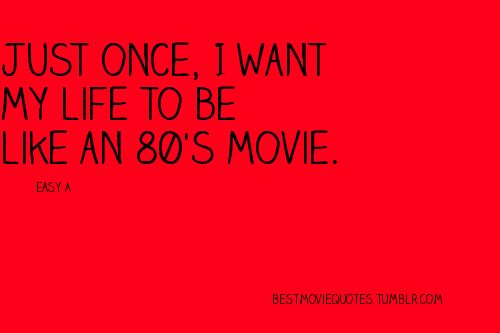 breakfast club. ferris bueller. pretty in pink. goonies.