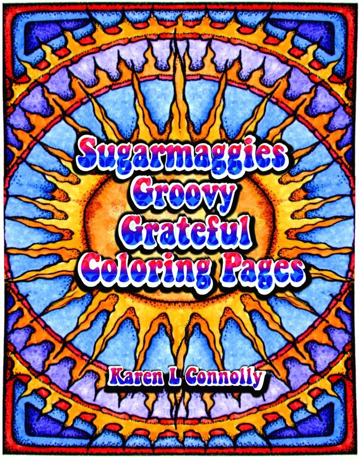 sugarmaggies groovy grateful coloring pages - Grateful Dead Coloring Book