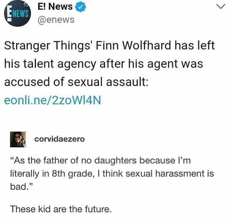 I have SOOOO much hope for the future generation. Only 14 years old, and even HE recognizes that you don't need to have a relationship with women to recognize that sexual assault + violence is wrong. So much hope, thank you Finn