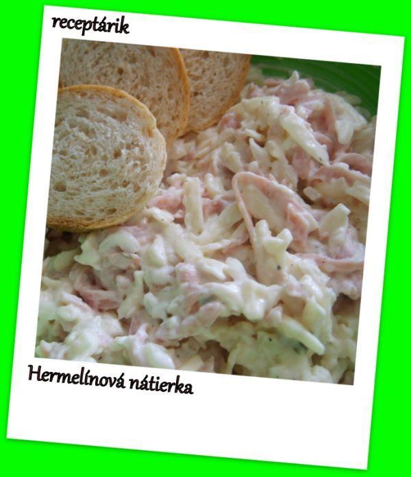 Hermelínová nátierka - Recept pre každého kuchára, množstvo receptov pre pečenie a varenie. Recepty pre chutný život. Slovenské jedlá a medzinárodná kuchyňa