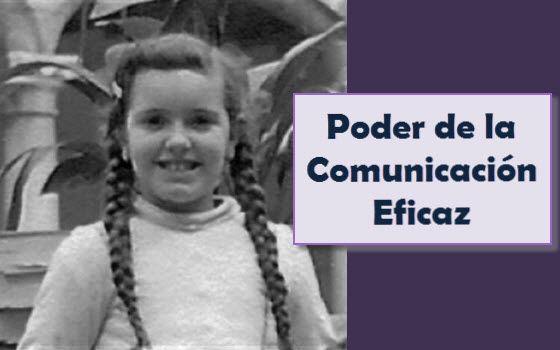El Poder de la #Comunicación Eficaz