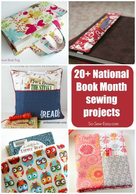 20+ book-related sewing ideas for National Book Month | January is National Book Month and the third full week in January is National Book Week.