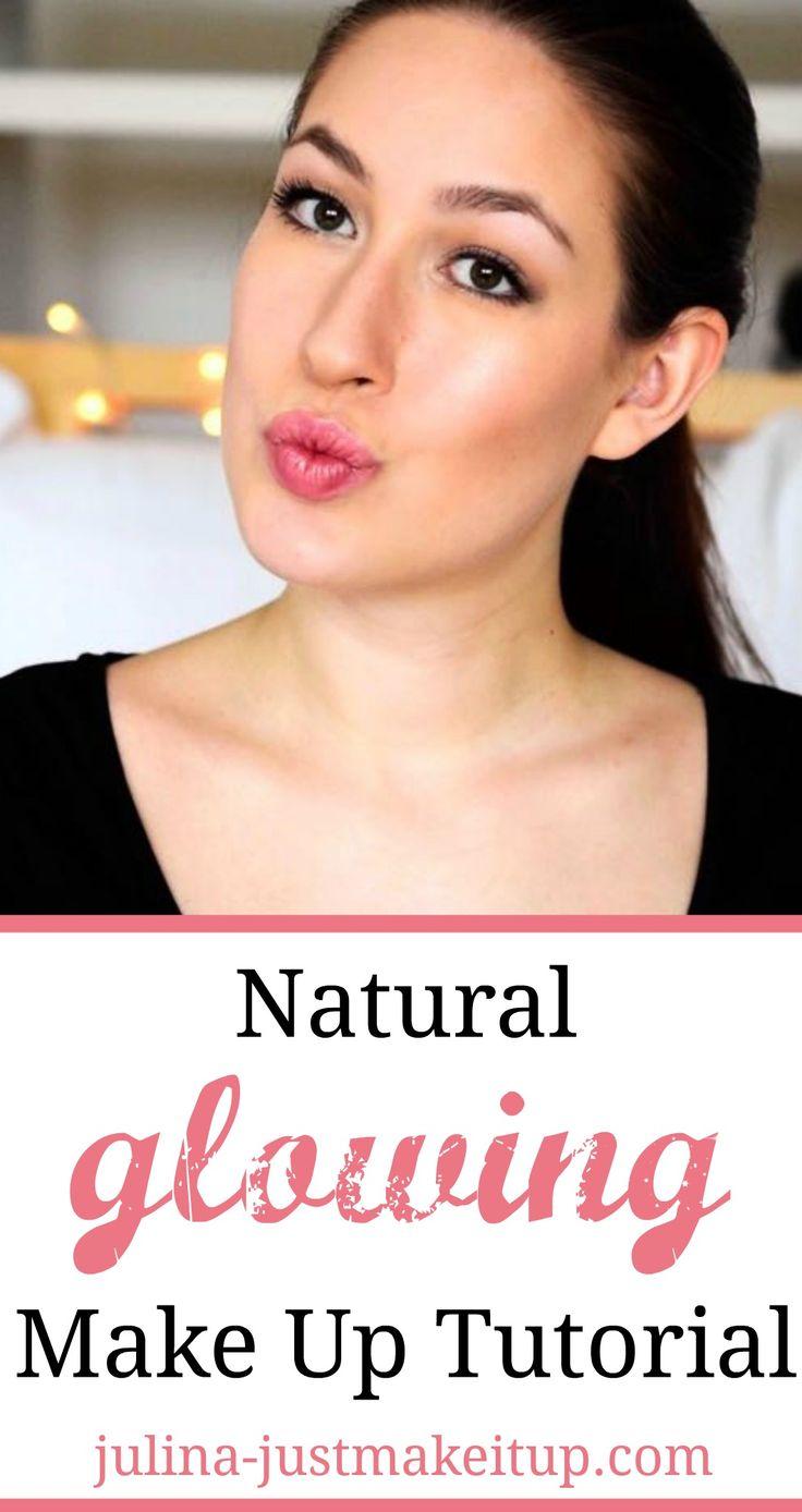 Natural glowing Make Up Tutorial ☆ Ein natürliches Make Up Tutorial für einen schönen, natürlichen Make Up Look mit pinken Lippen, dezentem Lidschatten und einem wunderschönen Highlighter.