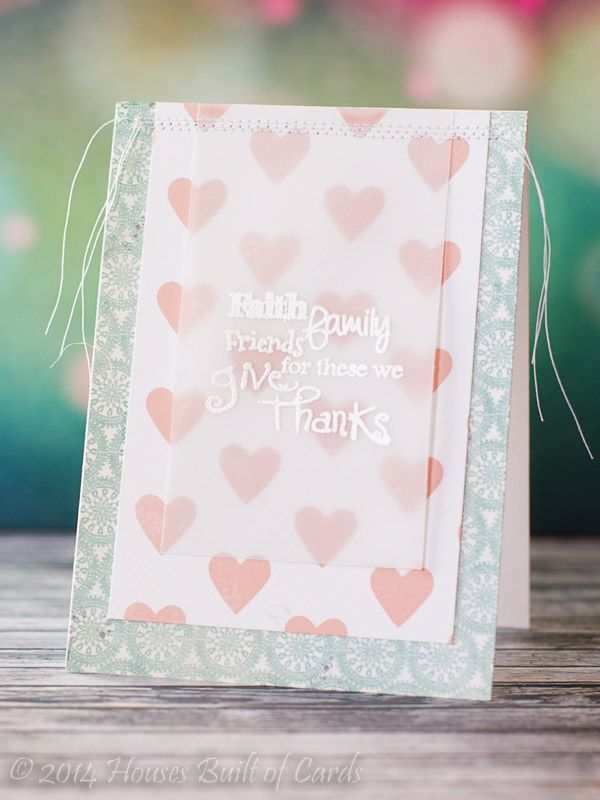 Card Making Ideas Using Vellum Part - 16: Handmade Card From Houses Built Of Cards ... Unconventional Colors For A  Thanksgiving Sentiment