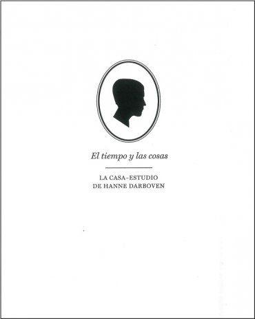 Se es membro da Universidade de Vigo podes solicitalo a través desta páxina http://www.biblioteca.uvigo.es/biblioteca_gl/servizos/coleccions/adquisicions/ El tiempo y las cosas. La casa-estudio de Hanne Darboven. - MNCARS. - 2014. - 30€
