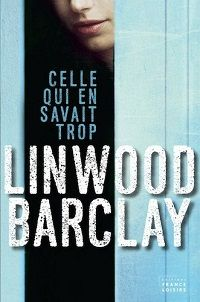 http://dydiielitetratures.blogspot.fr/2015/01/chronique-linwood-barclay-celle-qui-en.html