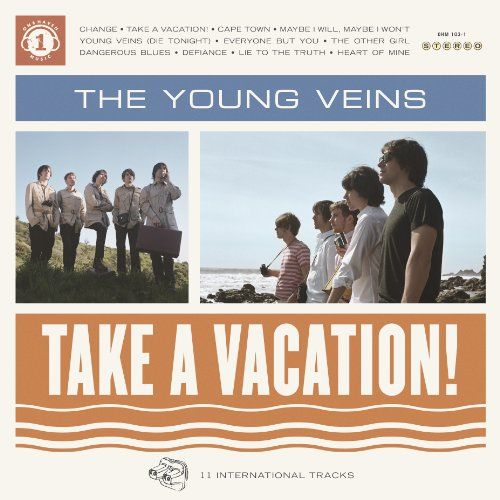Young Veins - Take a Vacation!