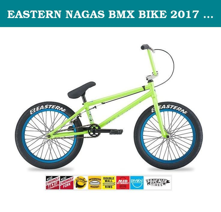 EASTERN NAGAS BMX BIKE 2017 BICYCLE ANTIFREEZE GREEN. The intermediate level Eastern Nagas is a great bike for riders 13 years and older wanting to up their ride and sold by the bicycle experts at Bike853 who are ready to help you with any questions you have before and after the sale to keep your Eastern Bike running smooth for years to come. The Nagas is built around a sturdy frame featuring a chromoly top tube, downtube, and chainstays. Other features: Full chromoly fork, sealed bearing...