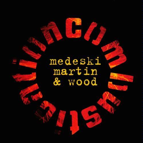 25 - Medeski, Martin & Wood Combustication