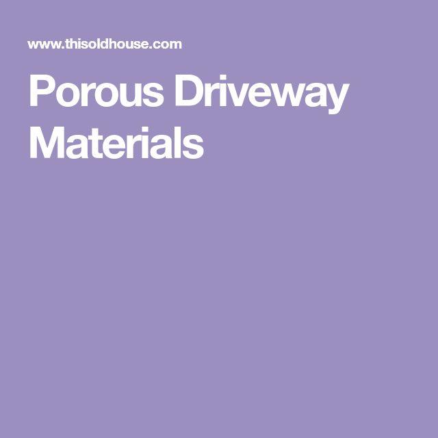 Porous Driveway Materials